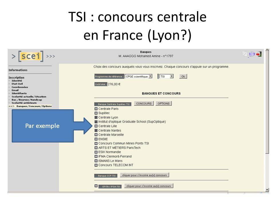 TSI : concours centrale en France (Lyon )