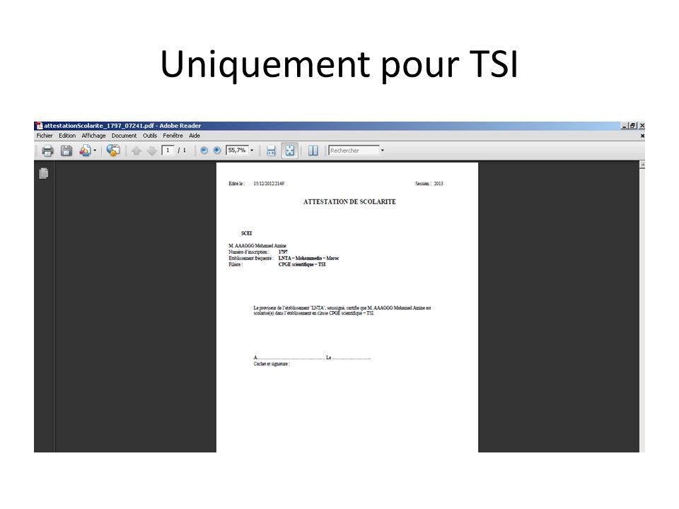 Uniquement pour TSI