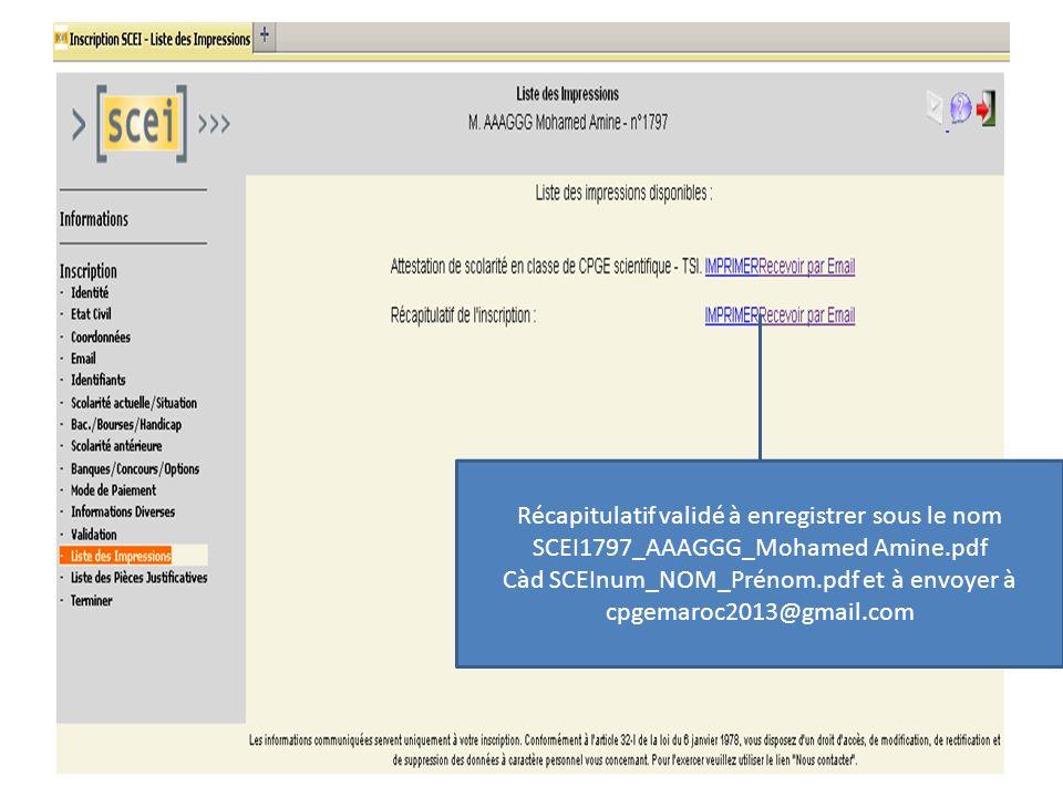 Càd SCEInum_NOM_Prénom.pdf et à envoyer à cpgemaroc2013@gmail.com
