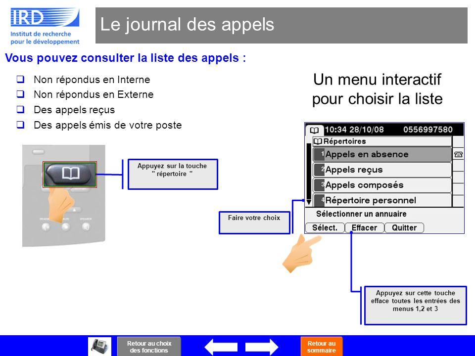 Le journal des appels Un menu interactif pour choisir la liste