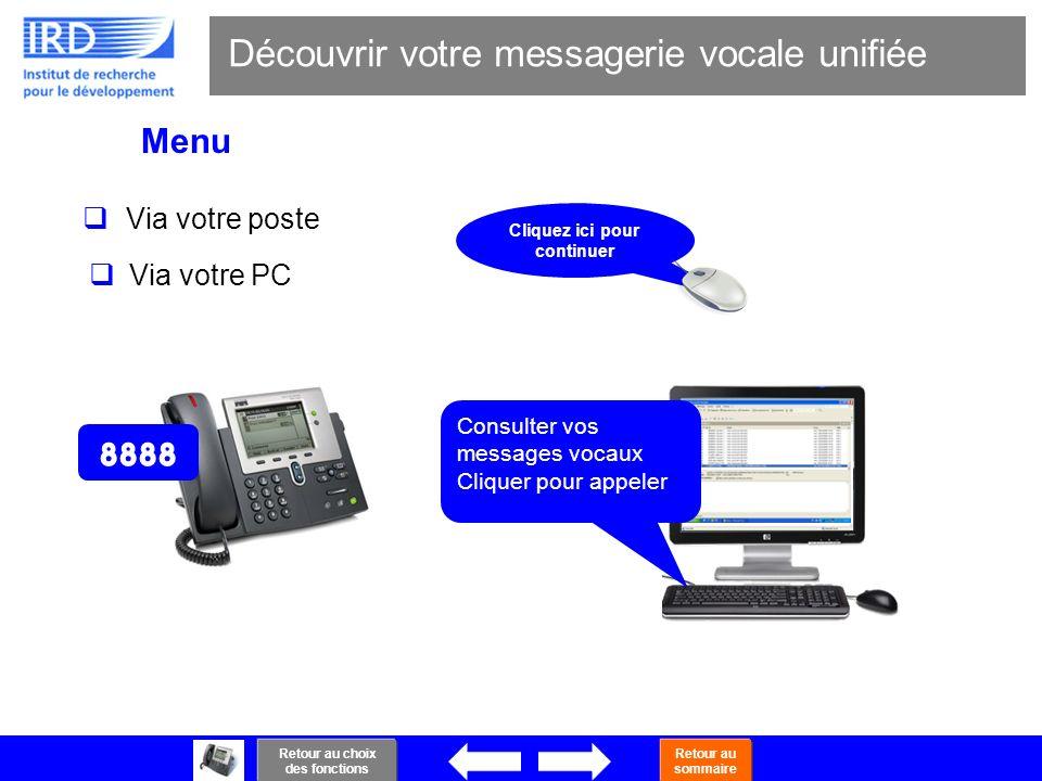 Découvrir votre messagerie vocale unifiée