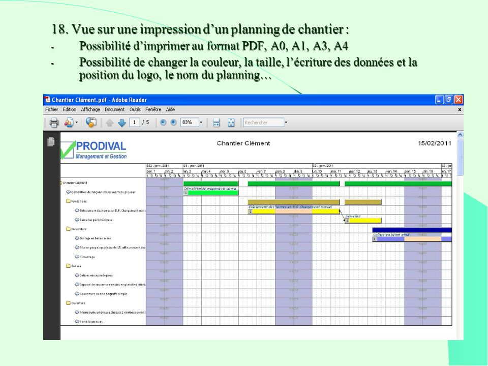 18. Vue sur une impression d'un planning de chantier :