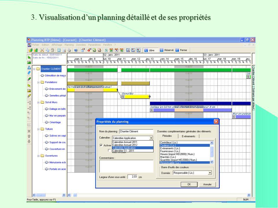 3. Visualisation d'un planning détaillé et de ses propriétés
