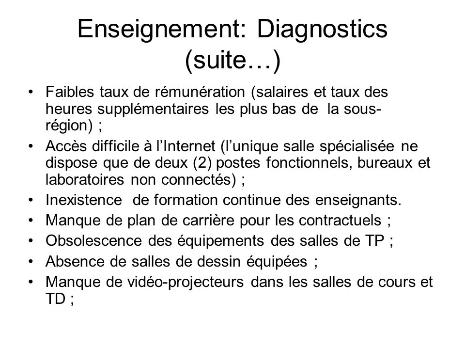 Enseignement: Diagnostics (suite…)