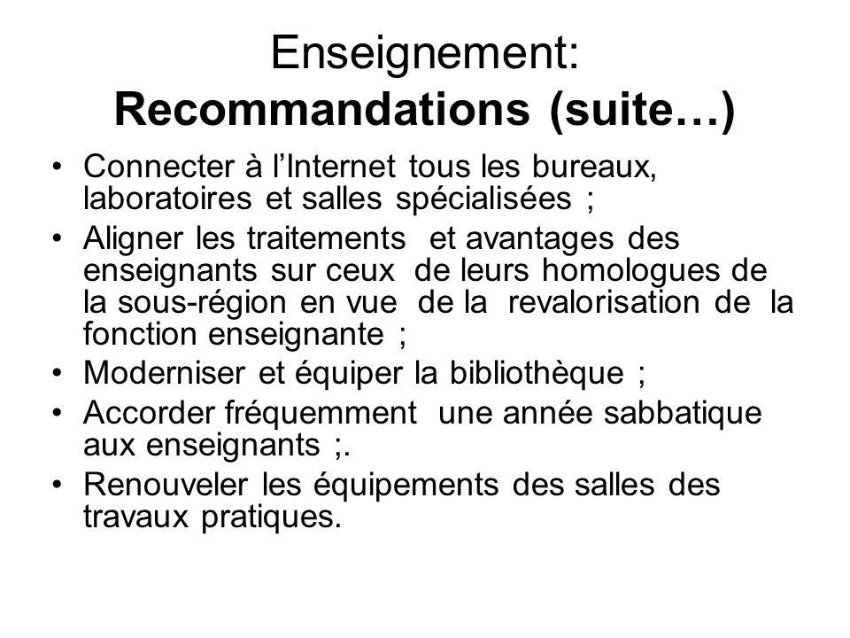 Enseignement: Recommandations (suite…)