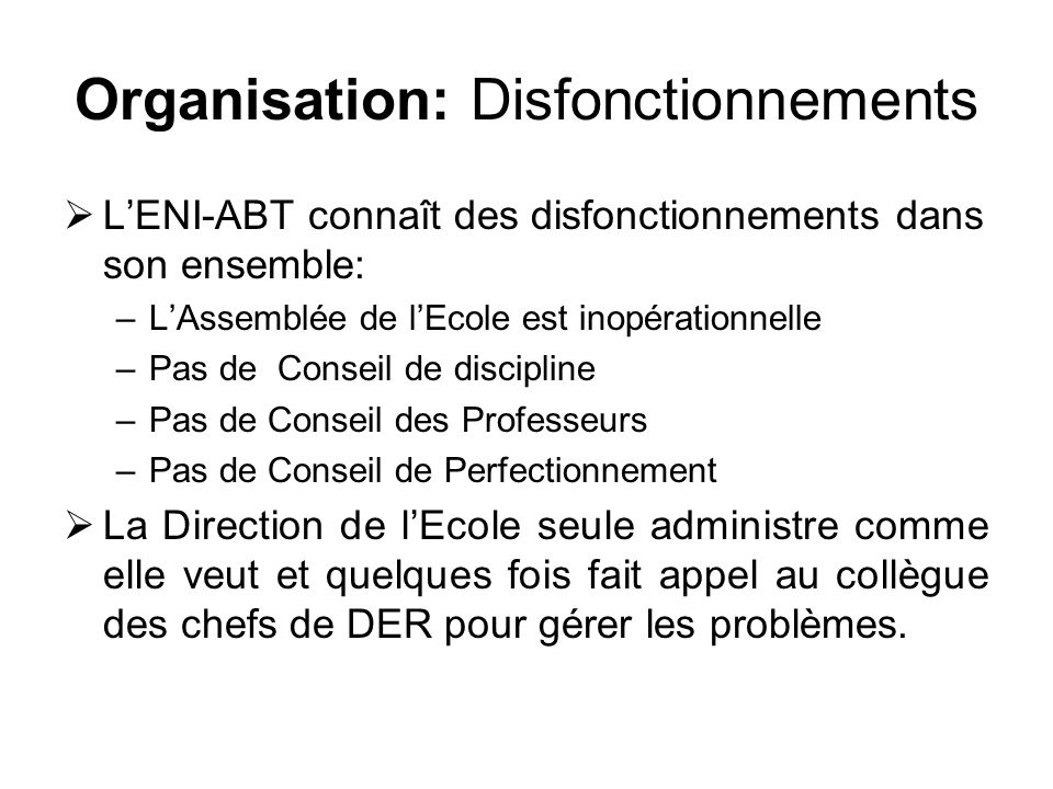 Organisation: Disfonctionnements