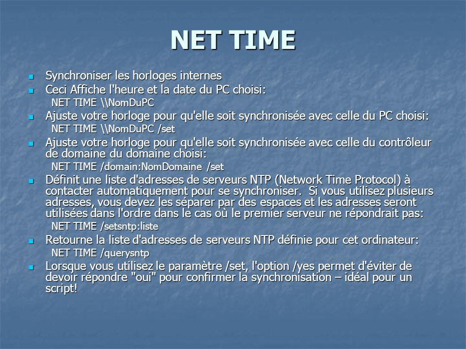 NET TIME Synchroniser les horloges internes