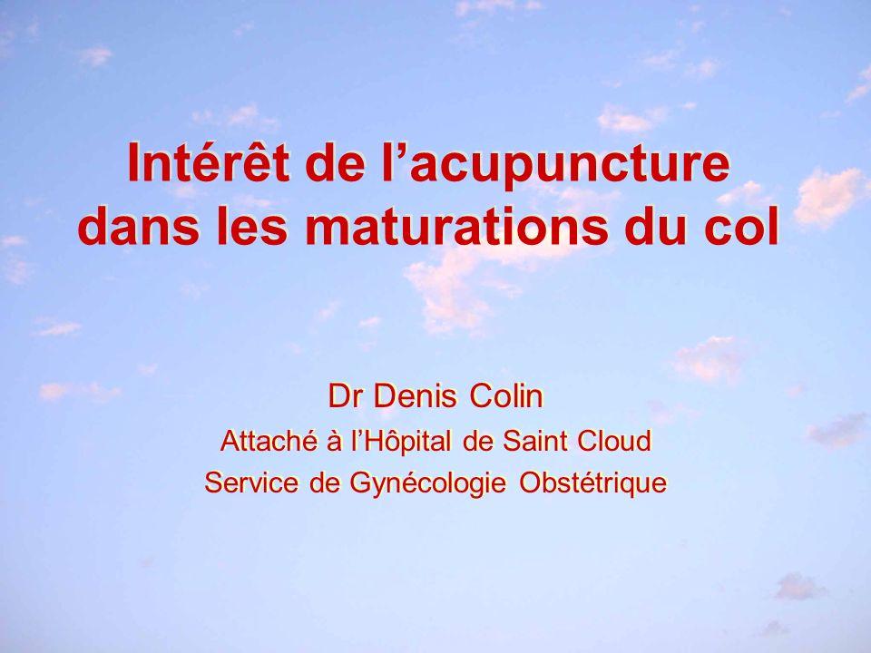 Intérêt de l'acupuncture dans les maturations du col