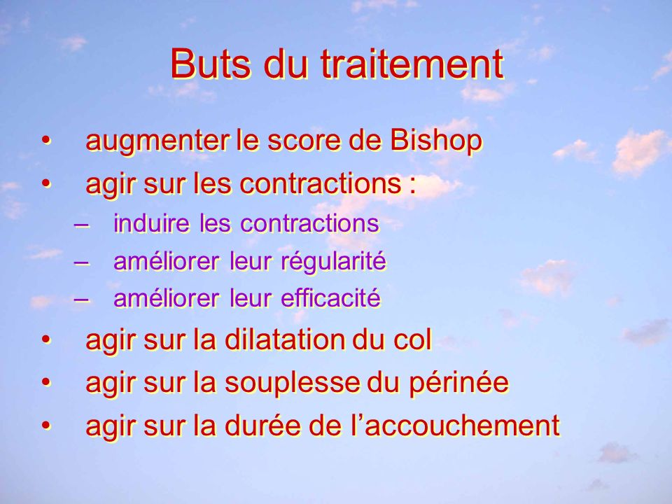 Buts du traitement augmenter le score de Bishop