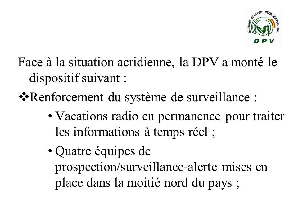 Face à la situation acridienne, la DPV a monté le dispositif suivant :