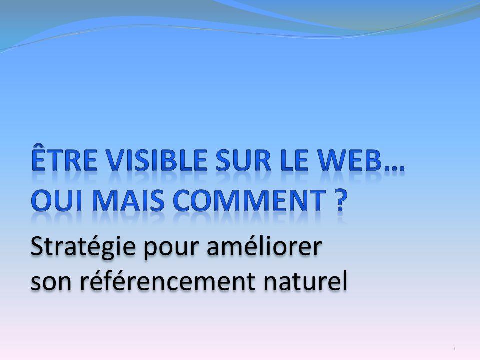Être visible sur le Web… Oui mais comment