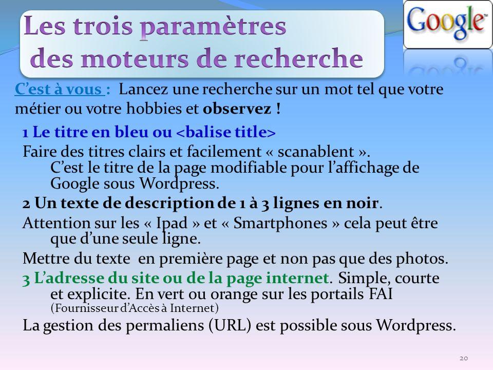 Les trois paramètres des moteurs de recherche