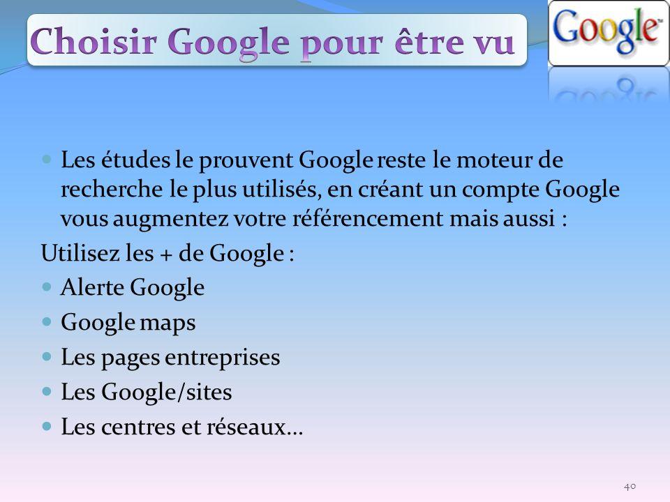 Choisir Google pour être vu