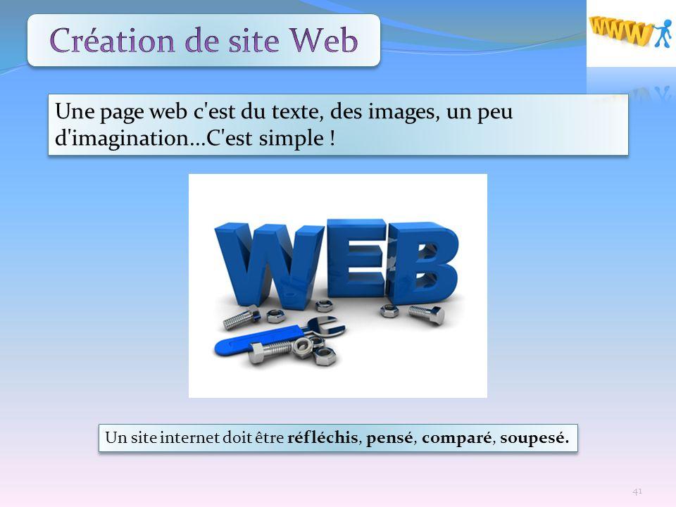 Création de site Web Une page web c est du texte, des images, un peu d imagination...C est simple !
