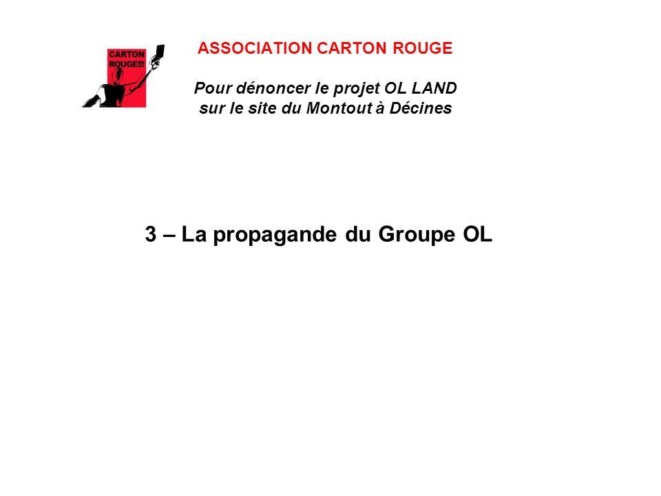 3 – La propagande du Groupe OL