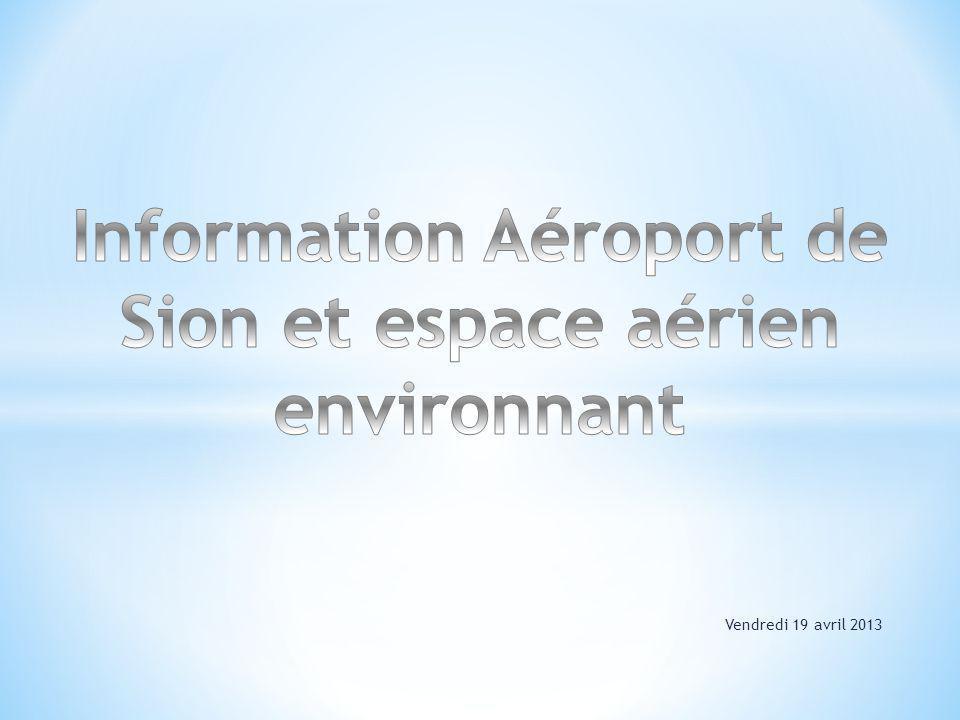 Information Aéroport de Sion et espace aérien environnant