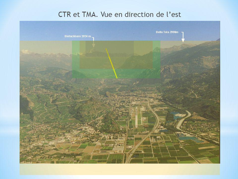 CTR et TMA. Vue en direction de l'est