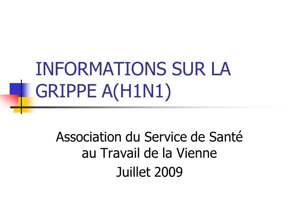 INFORMATIONS SUR LA GRIPPE A(H1N1)