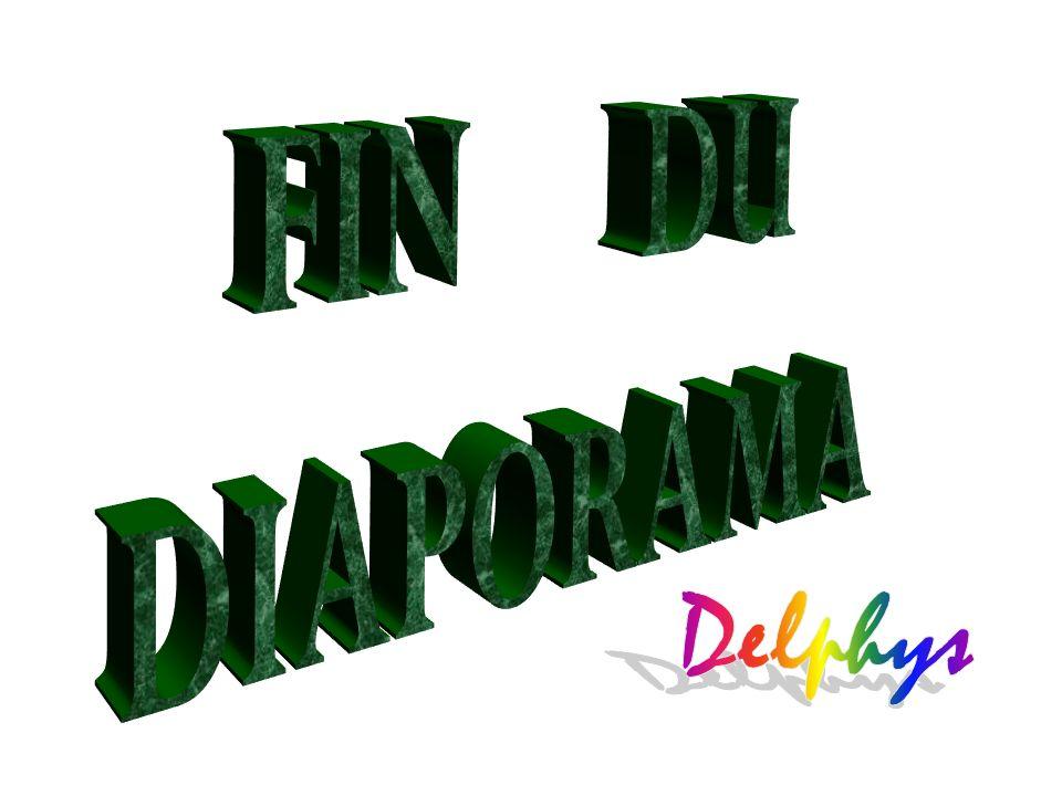 FIN DU DIAPORAMA Delphys