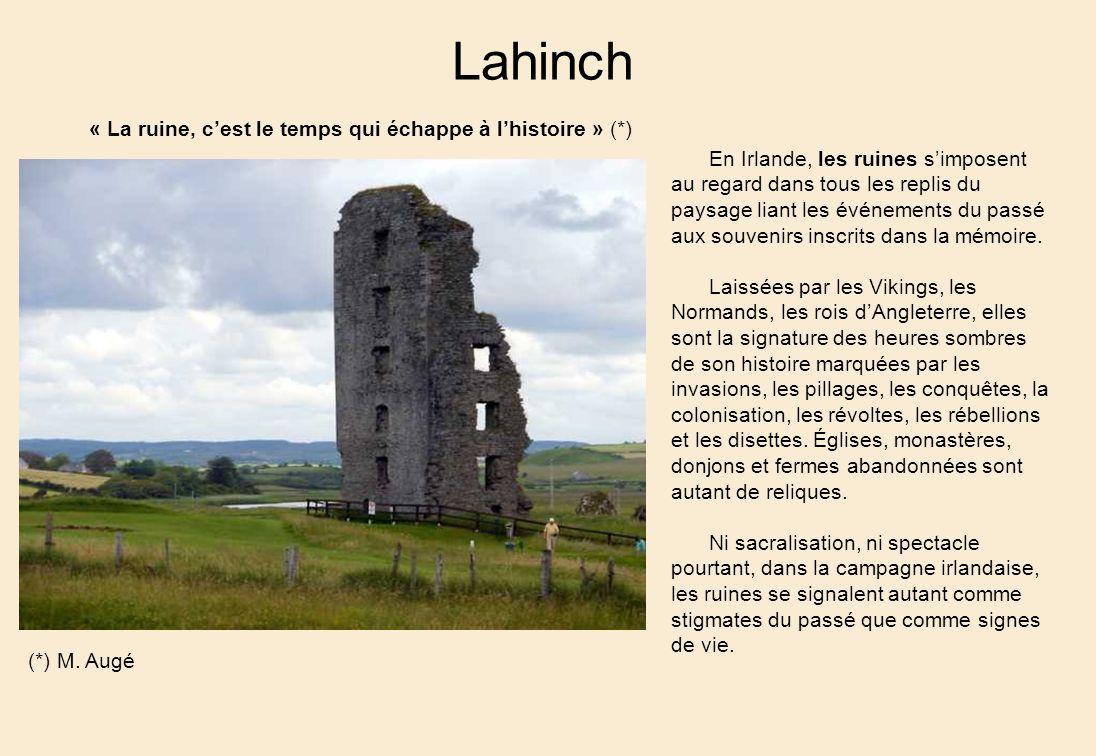 Lahinch « La ruine, c'est le temps qui échappe à l'histoire » (*)