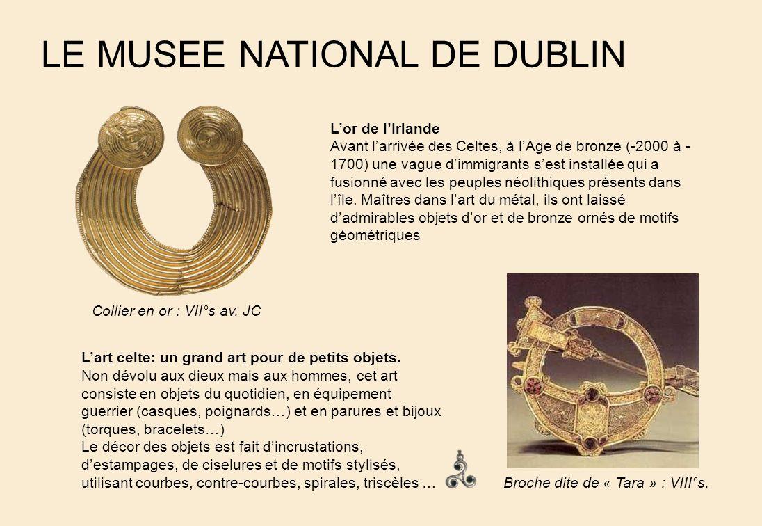 LE MUSEE NATIONAL DE DUBLIN