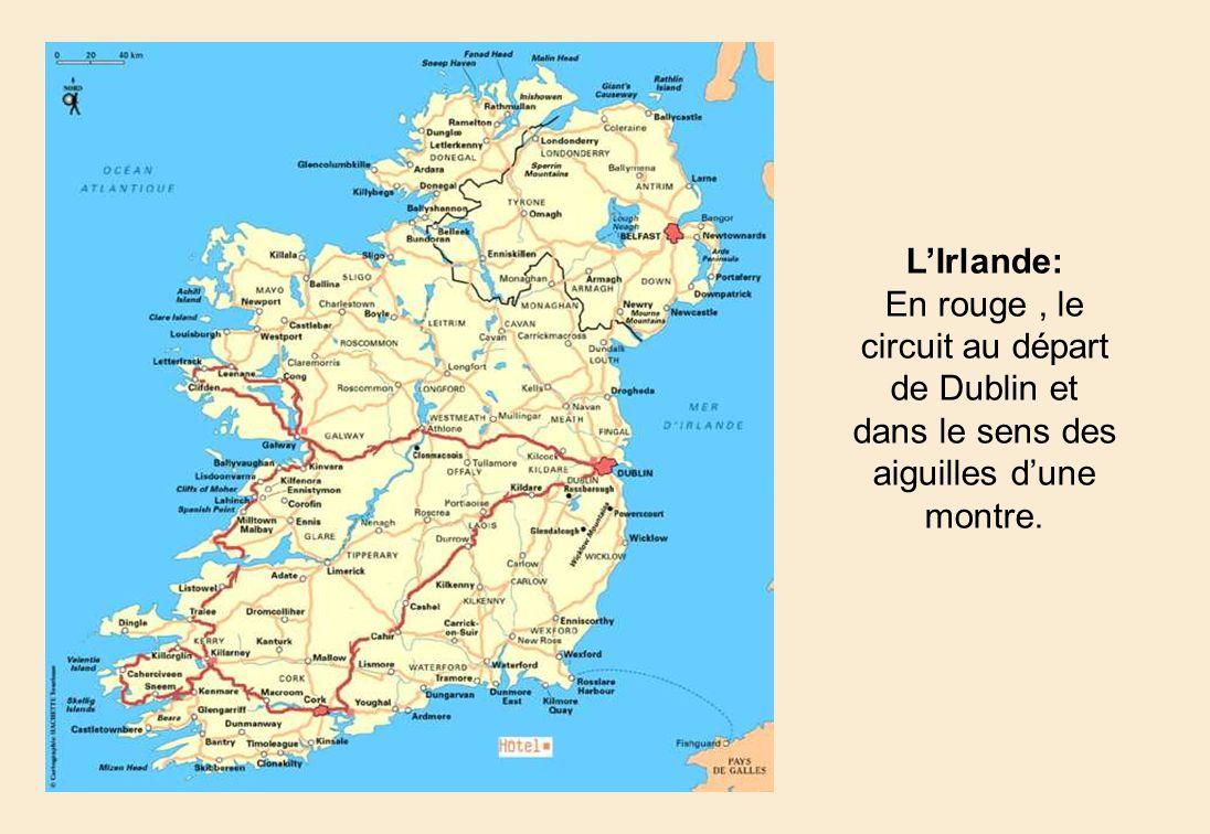 L'Irlande: En rouge , le circuit au départ de Dublin et dans le sens des aiguilles d'une montre.