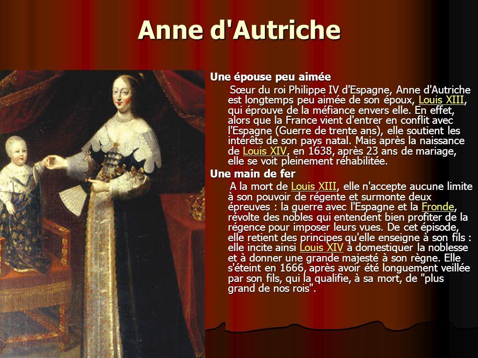 Anne d Autriche Une épouse peu aimée