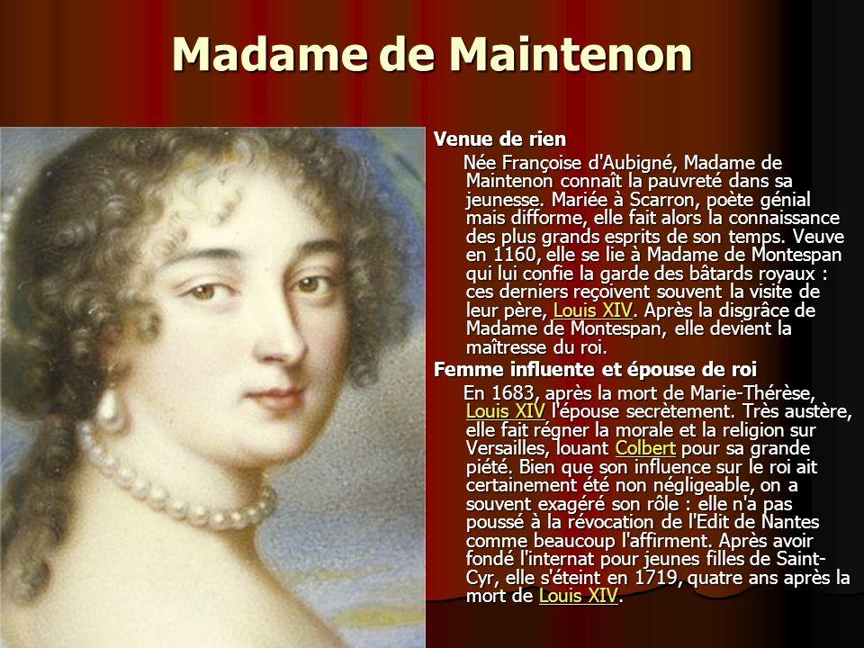 Madame de Maintenon Venue de rien