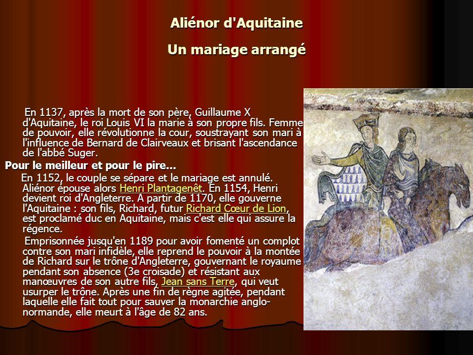 Aliénor d Aquitaine Un mariage arrangé