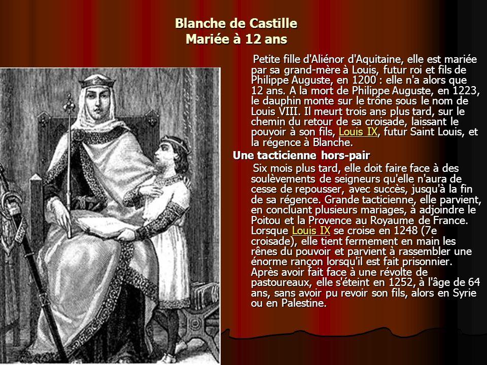 Blanche de Castille Mariée à 12 ans