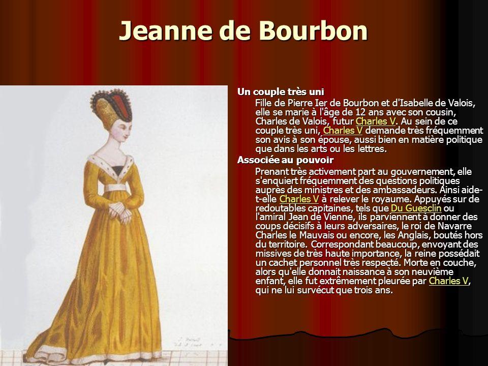 Jeanne de Bourbon Un couple très uni