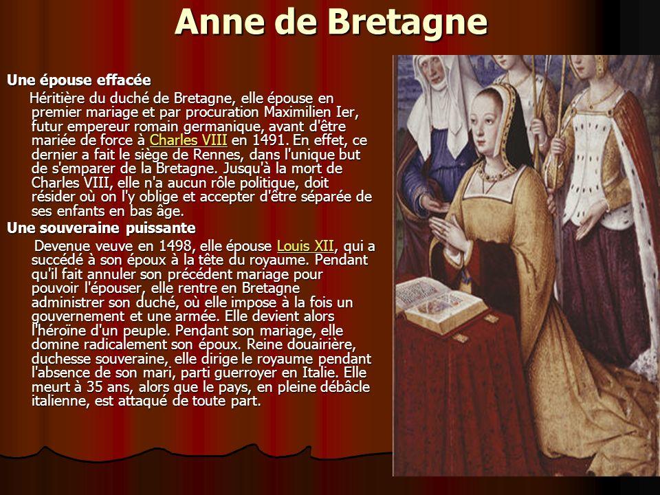 Anne de Bretagne Une épouse effacée
