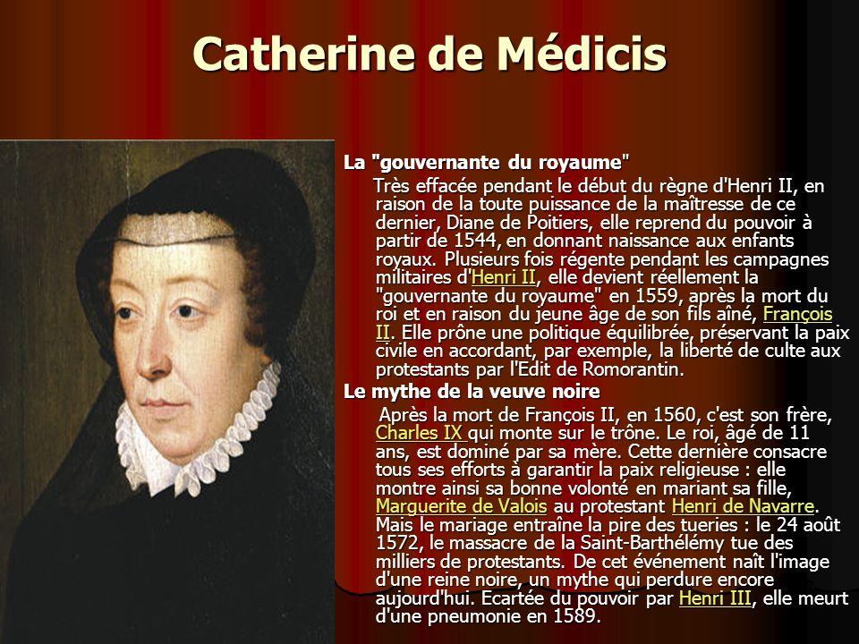 Catherine de Médicis La gouvernante du royaume