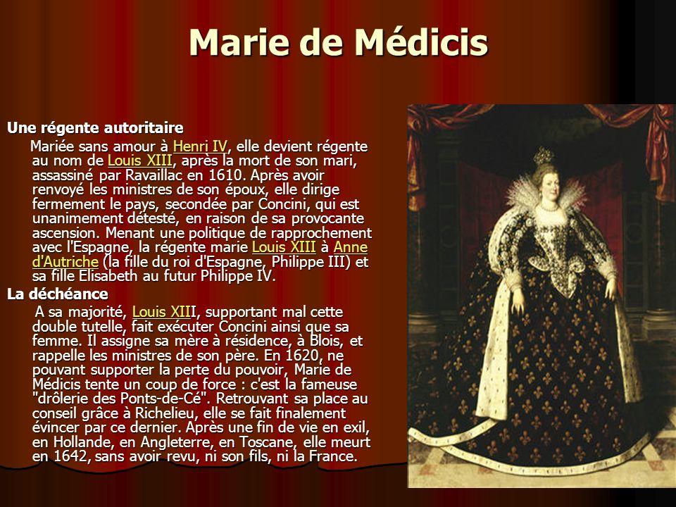 Marie de Médicis Une régente autoritaire