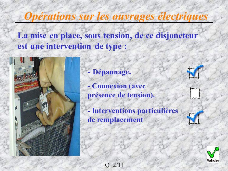 Opérations sur les ouvrages électriques