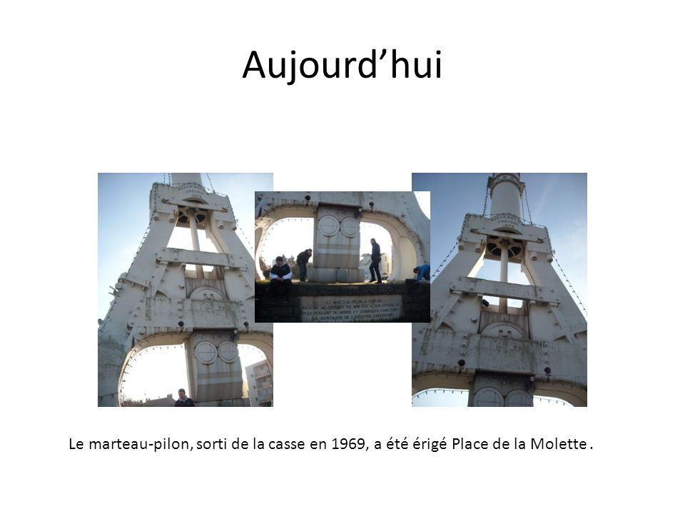 Aujourd'hui Le marteau-pilon, sorti de la casse en 1969, a été érigé Place de la Molette .