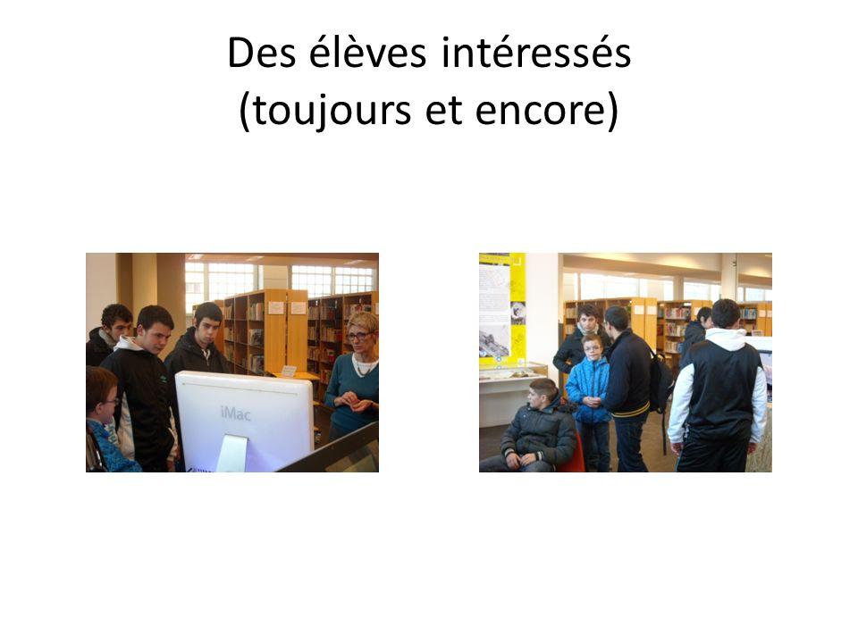 Des élèves intéressés (toujours et encore)