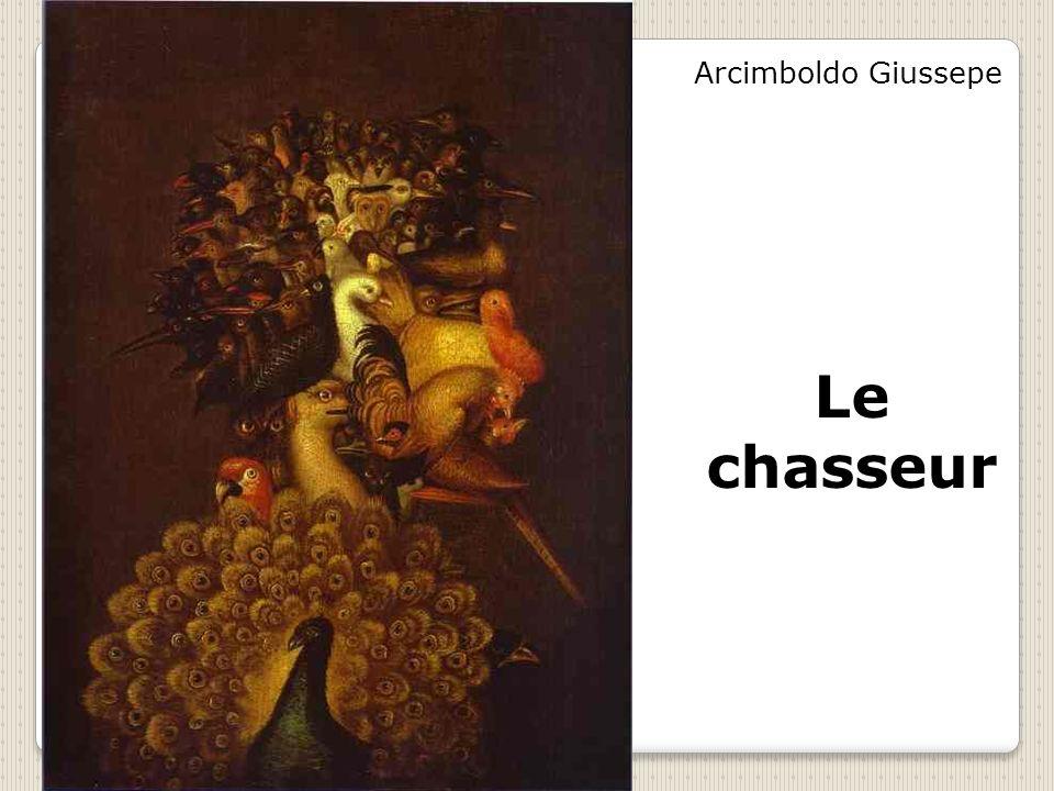 Arcimboldo Giussepe Le chasseur