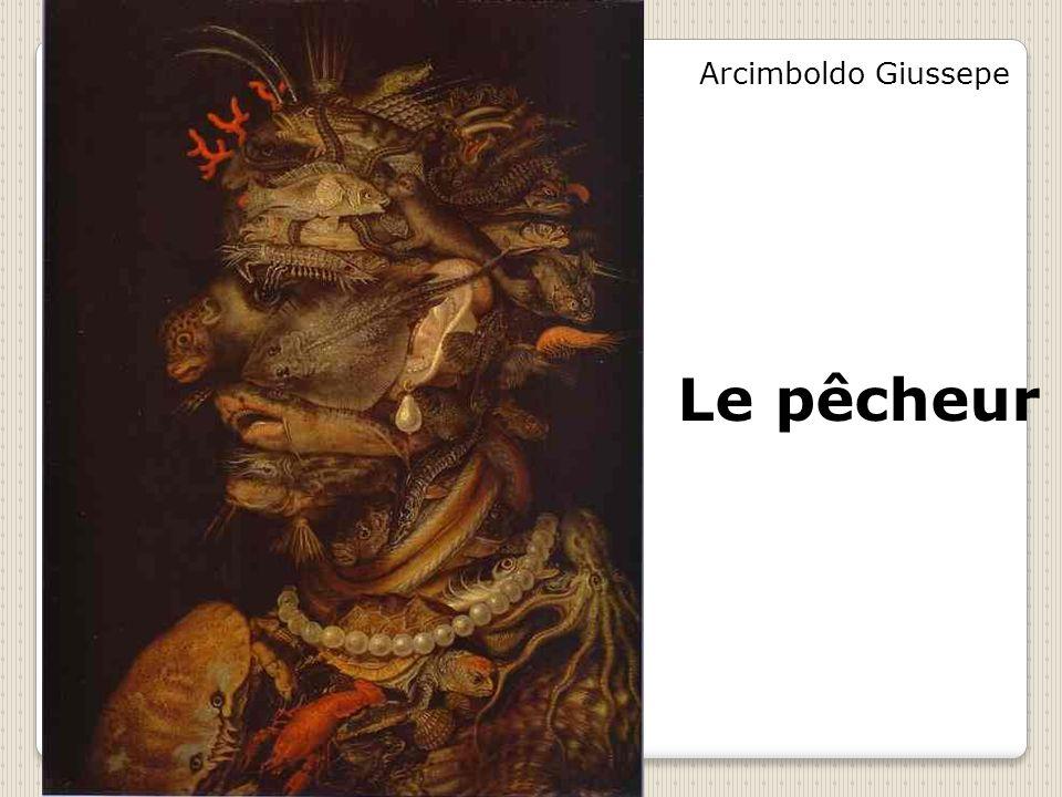 Arcimboldo Giussepe Le pêcheur
