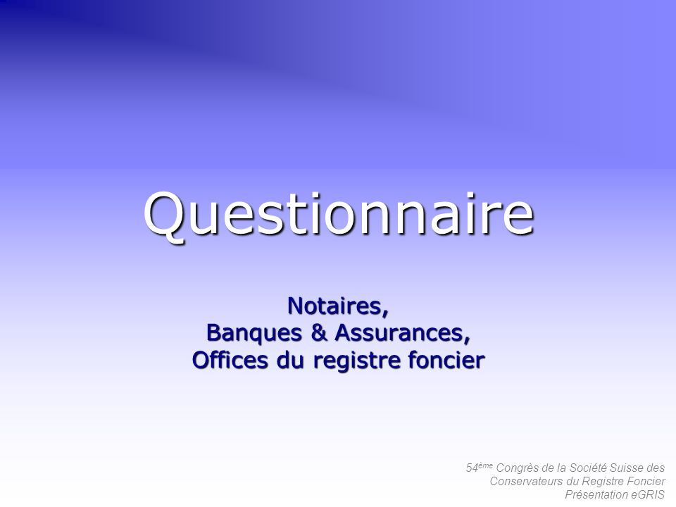 Notaires, Banques & Assurances, Offices du registre foncier