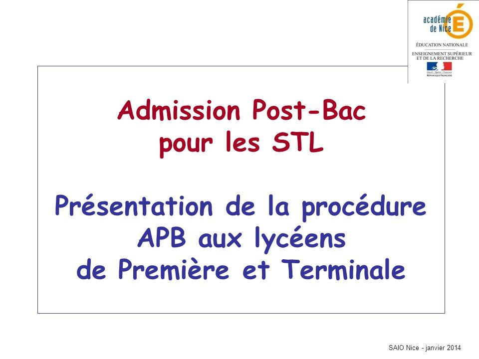 Admission Post-Bac pour les STL Présentation de la procédure APB aux lycéens de Première et Terminale