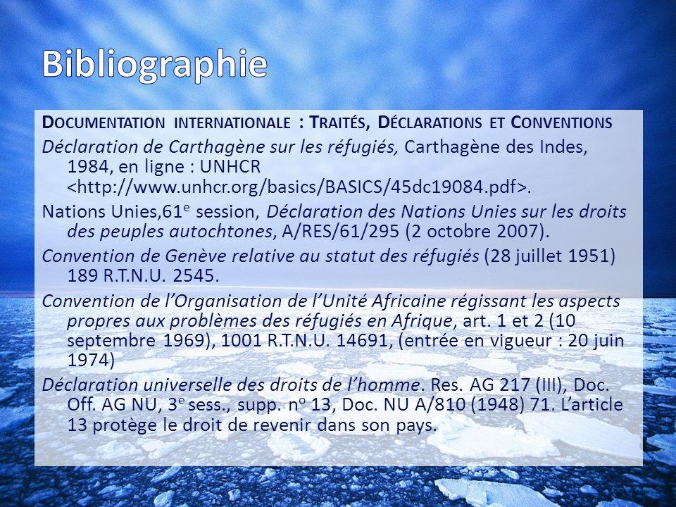 Bibliographie Documentation internationale : Traités, Déclarations et Conventions.