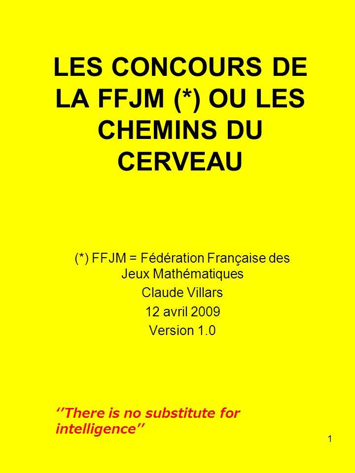 LES CONCOURS DE LA FFJM (*) OU LES CHEMINS DU CERVEAU