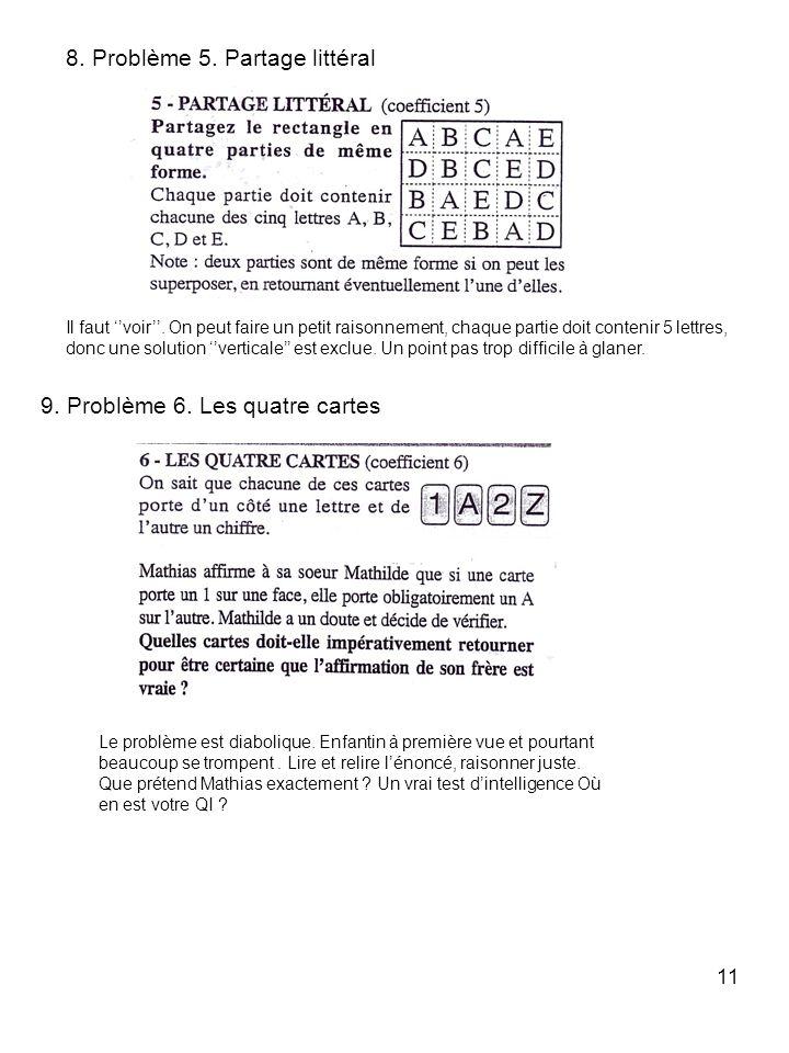 8. Problème 5. Partage littéral