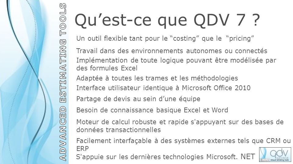 Un outil flexible tant pour le costing que le pricing