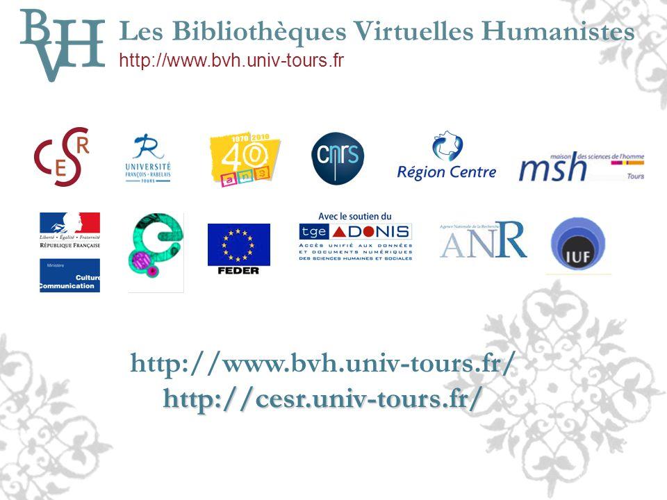 http://www.bvh.univ-tours.fr/ http://cesr.univ-tours.fr/