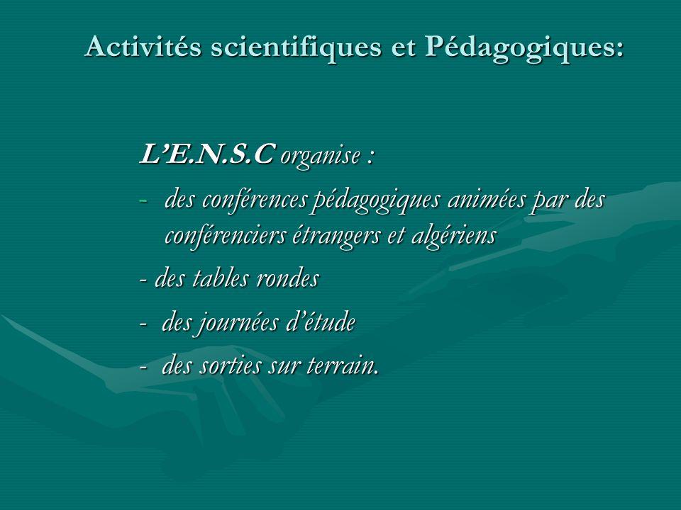 Activités scientifiques et Pédagogiques: