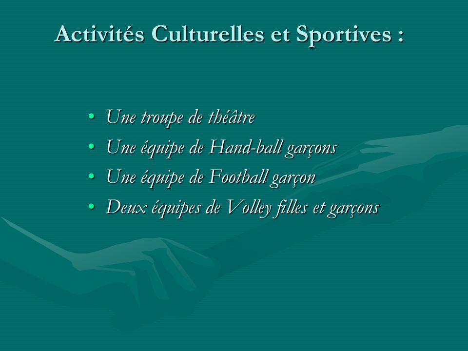 Activités Culturelles et Sportives :