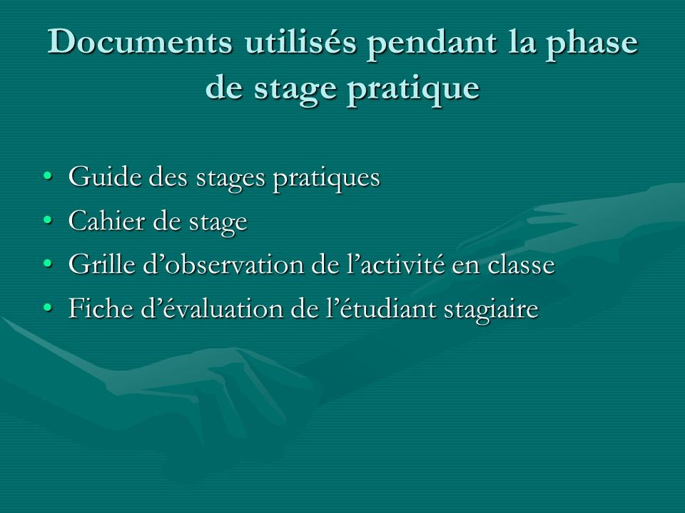 Documents utilisés pendant la phase de stage pratique
