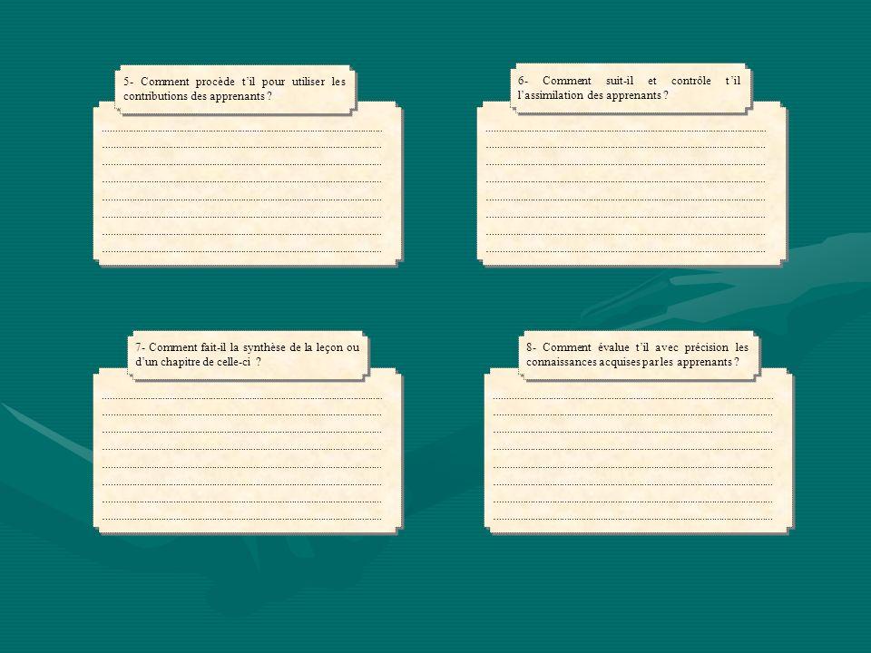 5- Comment procède t'il pour utiliser les contributions des apprenants